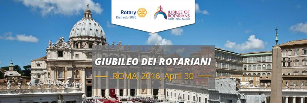 Giubileo Rotariani -30 aprile 2016